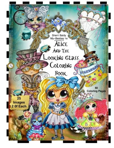 Sherri Baldy TM My-Besties TM Alice and the Looking Glass Coloring Book por Sherri Ann Baldy