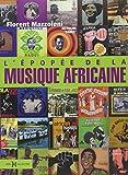 L'Epopée de la musique africaine NE...
