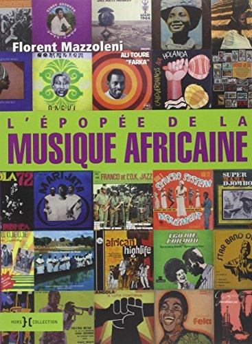 L'épopée de la musique africaine por Florent Mazzoleni