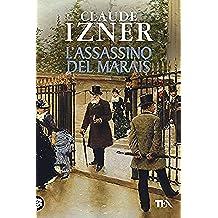 L'assassino del Marais: Un'indagine di Victor Legris libraio investigatore