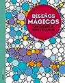 Diseños mágicos: Libérate del estrés de forma creativa par Marson