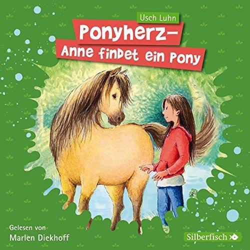 Preisvergleich Produktbild Anni findet ein Pony: 1 CD (Ponyherz, Band 1)