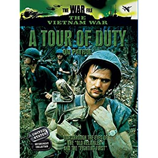The Vietnam War - A Tour of Duty: on Patrol