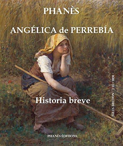 Angélica de Perrebía.  Historia breve por Patrice Martinez
