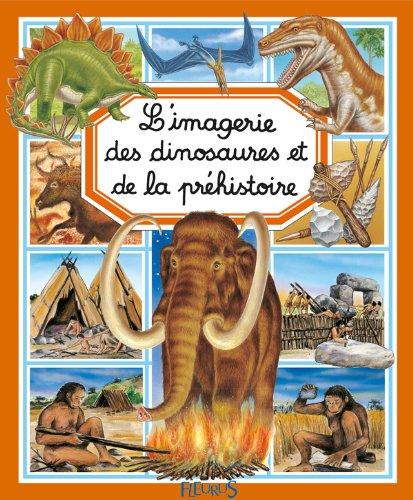 L'imagerie des dinosaures et de la préhistoire par Emilie Beaumont