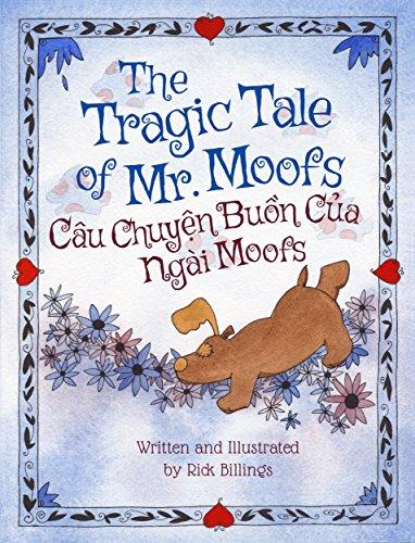 The Tragic Tale of Mr. Moofs: Vietnamese & English Dual Text (English Edition)