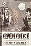 Best Barbecue Books - Imbibe! Updated and Revised Edition: From Absinthe Cocktail Review