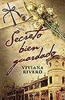 Secreto bien guardado par Viviana Elena Rivero