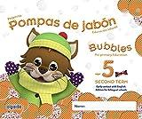 Pompas de jabón. Bubbles age 5. Pre-primary Education. Second Term - 9788490670705