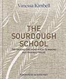 #6: The Sourdough School: The ground-breaking guide to making gut-friendly bread