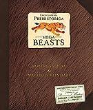 Encyclopedia Prehistorica: Mega-beasts