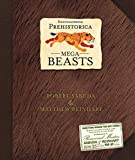 Encyclopedia Prehistorica: Mega-beasts