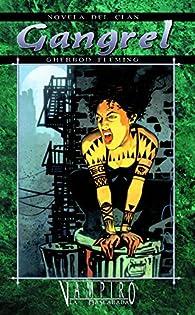 Novela del Clan Gangrel par Gherbod Fleming