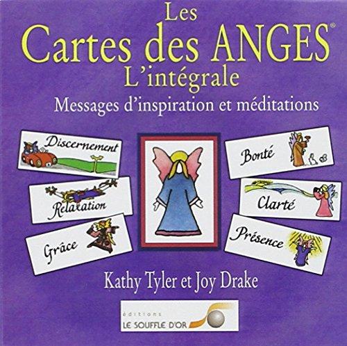 Les Cartes des Anges - L'intégrale par Kathy Tyler et Joy Drake