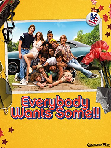 EVERYBODY WANTS SOME!! Cover
