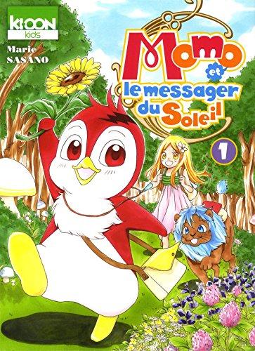 """<a href=""""/node/29695"""">Momo et le messager du soleil T.01</a>"""