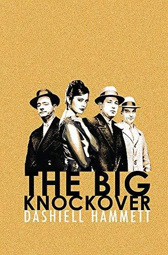 The Big Knockover (CRIME MASTERWORKS) (English Edition) (Sam Spade Filme)