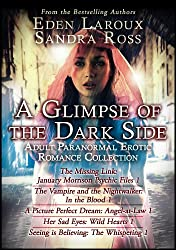 A Glimpse of the Dark Side: Adult Paranormal Erotic Romance Collection