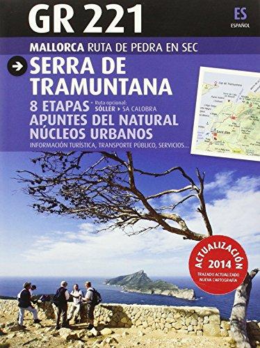 GR 221 Serra de Tramuntana (Español) por Aa. Vv.