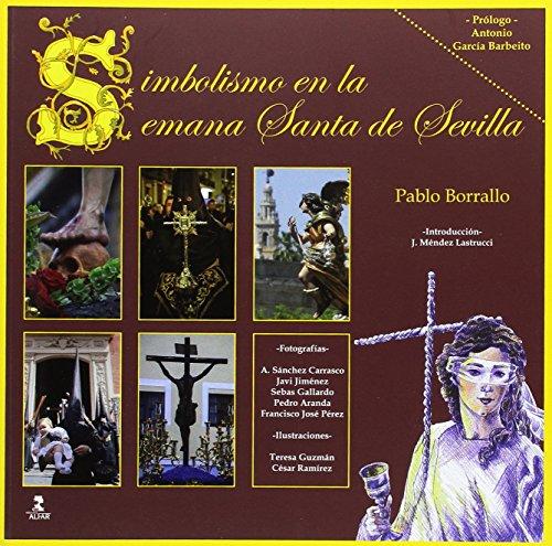 Simbolismo en la Semana Santa de Sevilla