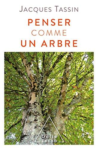 Penser comme un arbre (OJ.SCIENCES) par Jacques Tassin
