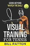 Visual Training for Tennis