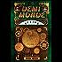 The Demi-Monde: Spring (The Demi-Monde Saga Book 2)