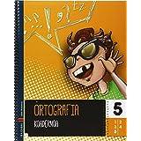 Ortografia koadernoa 5