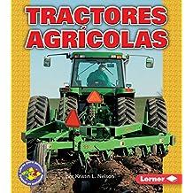 Tractores Agricolas/farm Tractors (Libros Para Avanzar - Potencia En Movimiento /pull Ahead Books - Mighty Movers)