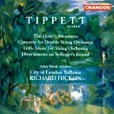 Tippett: The Heart's Assurance / Double Concerto / Little Music / Divertimento on Sellinger's Round