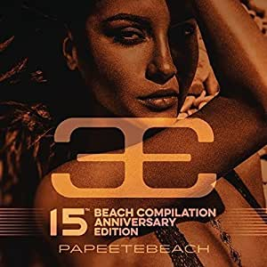 Papeete Beach - 15th Anniversary [3 CD]