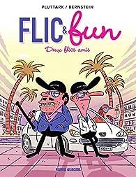 Flic & Fun, tome 2 : Deux flics amis par Jorge Bernstein