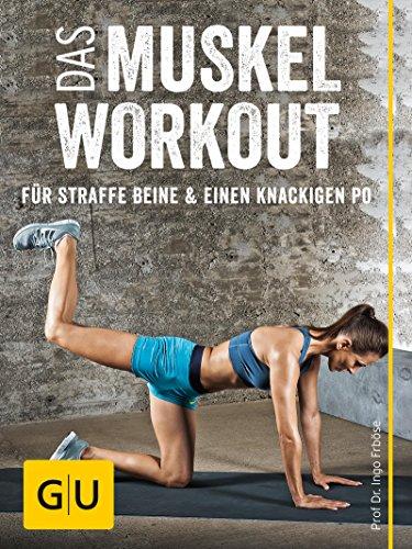 Das Muskel Workout Für Straffe Beine Und Einen Knackigen Po 10