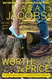 Worth The Price (Worth Series Book 5): A Copper Country Romance (The Worth Series)