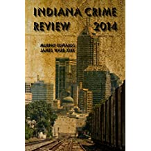 Indiana Crime Review 2014
