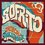 Sofrito: Tropical Discotheque [Vinilo]