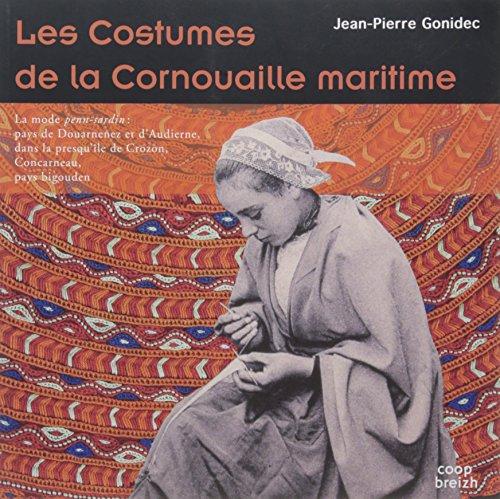 Les costumes de la cornouaille maritime par Jean-Pierre Gonidec