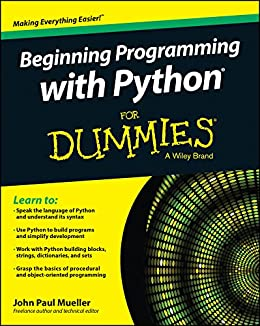 Beginning Programming with Python For Dummies (For Dummies Series) by [Mueller, John Paul]