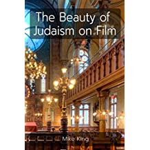 The Beauty of Judaism on Film
