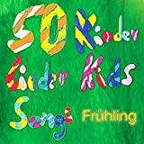50 Kinder Lieder Kids Songs Frühling