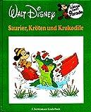 Lustige Lern-Parade Vol. 6 - Saurier, Kröten und Krokodile [Illustriert / Großdruck] (Walt Disney)