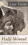 Hadji Mourad (Le dernier chef-d'oeuvre de Tolstoï): Hadji Murat par Tolstoï