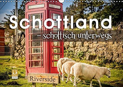 Schottland – schottisch unterwegs (Wandkalender 2018 DIN A3 quer): In Schottland unterwegs - die Küste Schottlands von Osten nach Westen (Monatskalender, 14 Seiten ) (CALVENDO Orte)