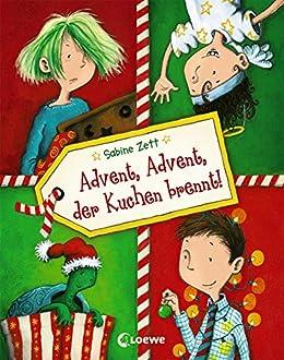 In Bennys Chaos Küche | Advent Advent Der Kuchen Brennt Ebook Sabine Zett Thorsten