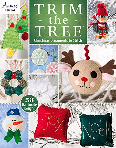 Trim the Tree: Christmas Ornaments to Stitch (Annie's Sewing) by Annie's (2014-09-01)
