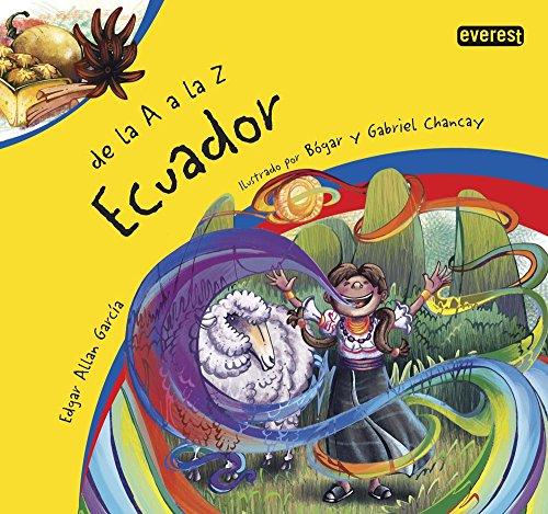 De La A A La Z. Ecuador por García Rivadeneira Edgar Allan