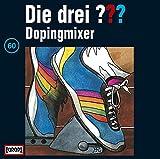 Die drei Fragezeichen - Folge 60: Dopingmixer
