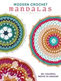 50+ mandalas in fresh, modern colors! In Modern Crochet Mandalas, you'll find more than 50 uniquely delightful pieces to stitch up whenever the mood strikes. Bursting with imagination and a playful use of color, these mandalas will keep you happil...