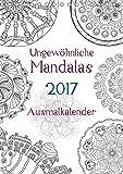Ausmalkalender - Ungewöhnliche Mandalas (Tischkalender 2017 DIN A5 hoch): Kalender zum selber Ausmalen (Planer, 14 Seiten ) (CALVENDO Hobbys)