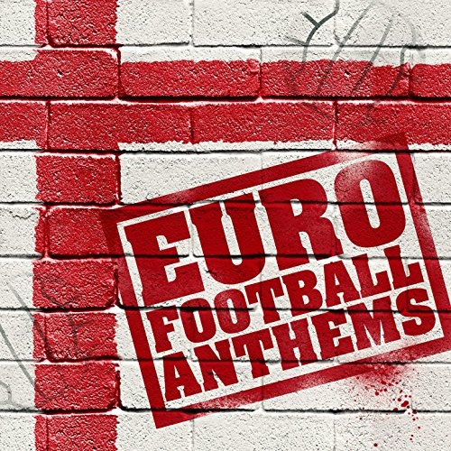 Euro Football Anthems